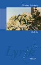 Leischner, Heidrun Steinige Gärten. 2. Auflage 2013