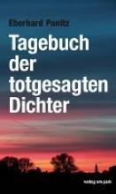 Panitz, Eberhard Tagebuch der totgesagten Dichter