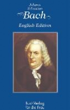 Kunze, Hagen Johann Sebastian Bach. English Edition