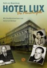 Mayenburg, Ruth von Hotel Lux
