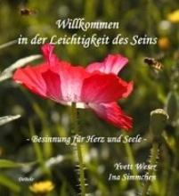 Weser, Yvett Willkommen in der Leichtigkeit des Seins