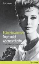 Jaeger, Rita Fruleinwunder, Topmodel, Agenturchefin