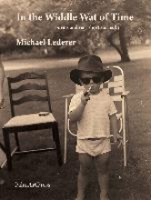 Lederer, Michael In the Widdle Wat of Time