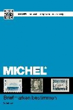 MICHEL-Redaktion MICHEL Briefmarken bestimmen