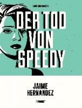 Hernandez, Jaime Der Tod von Speedy