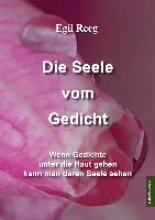 Reeg, Egil Die Seele vom Gedicht