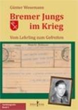 Wesemann, Günter Bremer Jungs im Krieg