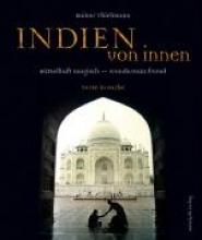 Thielmann, Rainer Indien von innen