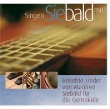 Siebald, Manfred Singen Sie bald mit
