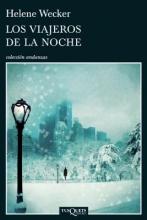 Wecker, Helene Los viajeros de la noche Travelers Night
