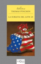 Pynchon, Thomas La Subasta del Lote 49 = The Crying of Lot 49