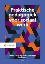 Maud Husson Vanessa Landsmeer-Dalm  Floor Peels, Praktische pedagogiek voor sociaal werk
