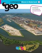 J.H.  Bukthuis, G.  Gerits Leefomgeving wonen in Nederland 2e fase Vwo leeropdrachtenboek