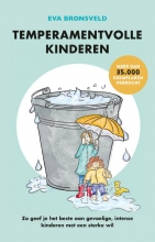 Eva Bronsveld , Temperamentvolle kinderen