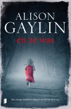 Alison  Gaylin En ze was