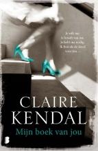 Claire  Kendal Mijn boek van jou