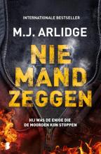M.J. Arlidge , Niemand zeggen
