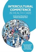Edwin Hagenbeek Raya Nunez Mahdi  Charlie Obihara  Dorian Maarse  Carlos Nunez, Intercultural Competence in Health Care