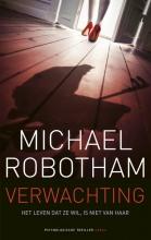 Michael Robotham Verwachting