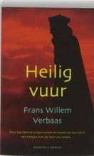 Frans Willem  Verbaas Heilig vuur