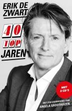 Erik de Zwart, Robert  Haagsma 40 Topjaren