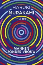 Haruki  Murakami Mannen zonder vrouw