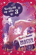 Maren Stoffels , Verliefd op alle 3