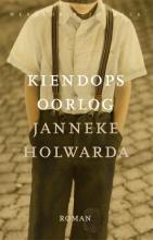 Janneke Holwarda , Kiendops oorlog