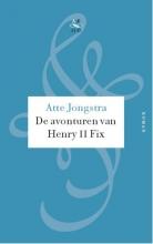 Atte  Jongstra De avonturen van Henry II Fix (POD)