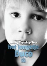 Henny  Thijssing-Boer Het jongetje Duco - grote letter uitgave