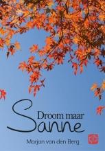 Berg van den Marjan Droom maar Sanne - grote letter uitgave