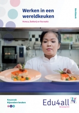 Martin  Hilgen, Arjen  Snapper, Rene van Scharenburg Werken in een wereldkeuken keuzevak bijzondere keuken