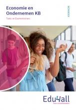 A. van Oeffelen , Toets- en Examentrainers Economie en Ondernemen KB Werkboek
