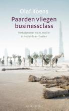 Olaf  Koens Paarden vliegen businessclass