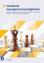 David S. Bright Robert E. Quinn  Sue R. Faerman  Michale P. Thompson  Michael R. McGrath, Handboek managementvaardigheden