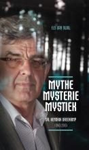 Els van Swol , Mythe, mysterie, mystiek