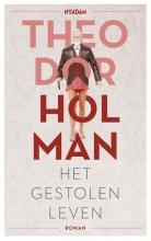Theodor  Holman Gestolen leven