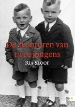 Ria  Sloof De avonturen van twee jongens