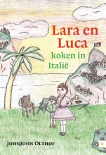JohnJohn  Olthof Lara en Luca koken in Itali?