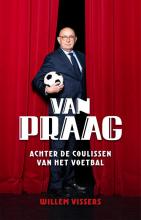 Willem Vissers , Van Praag