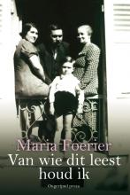 Maria  Foerier Van wie dit leest houd ik