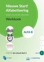 , Nieuwe Start Alfabetisering Alfa B Deel 4 + e-learning Werkboek