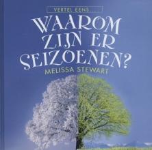 Melissa  Stewart Waarom zijn er seizoenen?