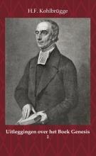 H.F. Kohlbrügge , Uitleggingen over het Boek Genesis 2