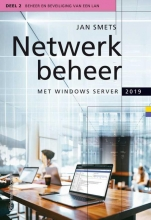 Jan Smets , Netwerkbeheer met Windows Server 2019 deel 2