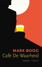 Mark  Boog Café De Waarheid