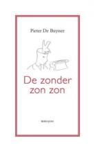 Pieter De Buysser De zonder zon zon