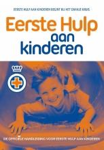 Het Oranje Kruis , Eerste hulp aan kinderen
