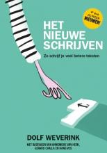 Dolf Weverink , Het nieuwe schrijven