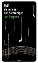 Keppens, Jan Verhalen en beschouwingen van een amateurgolfer
